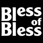 Bless-of-Bless
